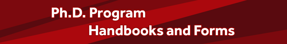 Ph.D. Program Handbooks and Forms